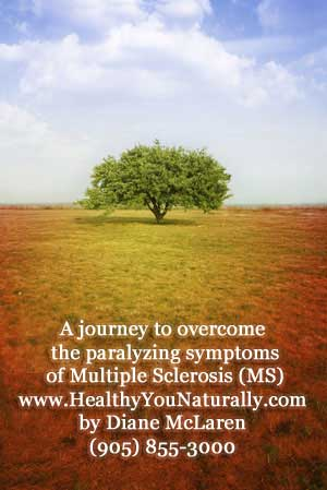 Healing Multiple Sclerosis Naturally Diane McLaren's Story